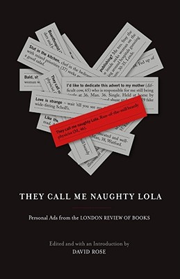 Image for They Call Me Naughty Lola: Personal Ads from the London Review of Books