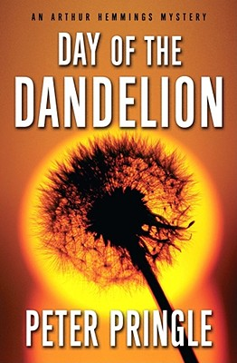 Day Of The Dandelion, Peter Pringle
