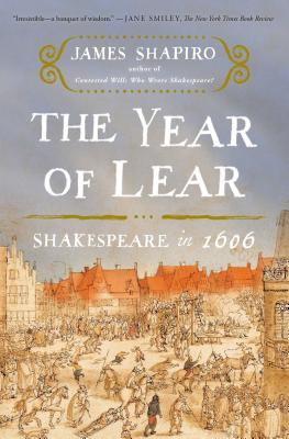 Image for The Year of Lear: Shakespeare in 1606