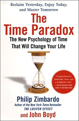 Image for The Time Paradox: The New Psychology of Time That Will Change Your Life
