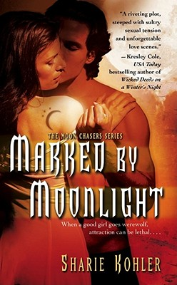 Image for Marked By Moonlight  (Bk 1 Moon Chaseres Series)
