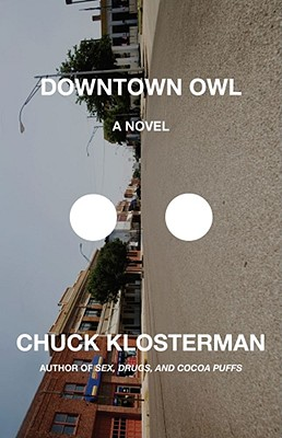 Downtown Owl, Klosterman, Chuck