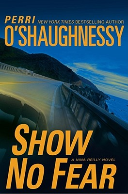 Image for Show No Fear: A Nina Reilly Novel