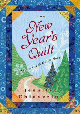 Image for The New Year's Quilt (Elm Creek Quilts Series #11)