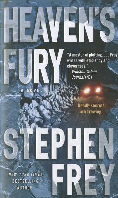 Heaven's Fury: A Novel, Stephen Frey