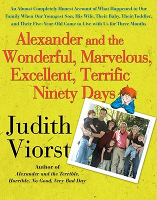 Image for Alexander And The Wonderful  Marvelous  Excellent  Terrific Ninety Days