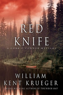 Red Knife A Cork O'Connor Mystery, Krueger, William Kent