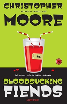 Bloodsucking Fiends: A Love Story, Christopher Moore