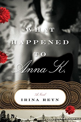 Image for WHAT HAPPENED TO ANNA K.