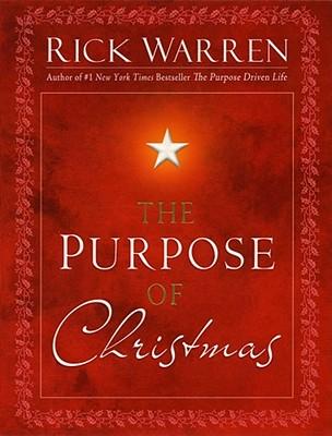 The Purpose of Christmas, Rick Warren