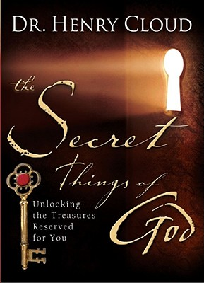 Image for The Secret Things of God: Unlocking the Treasures Reserved for You