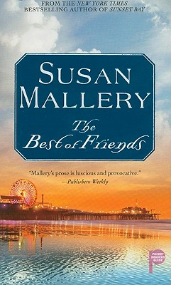 The Best of Friends, Susan Mallery