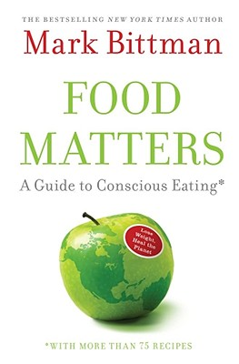 Image for FOOD MATTERS A GUIDE TO CONSCIOUS EATING