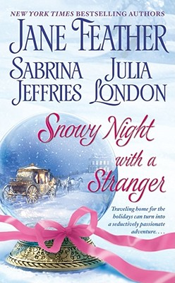 "Snowy Night with a Stranger, ""Feather, Jane, Jeffries, Sabrina, London, Julia"""