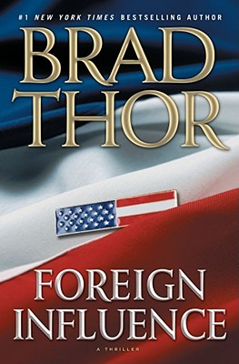 Image for Foreign Influence: A Thriller (Scot Harvath)