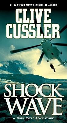 Shock Wave (Dirk Pitt Adventure), CLIVE CUSSLER