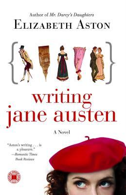 Image for Writing Jane Austen: A Novel