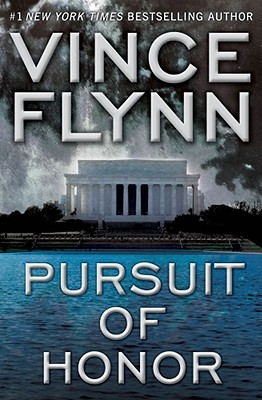 Pursuit of Honor: A Novel (Mitch Rapp), VINCE FLYNN