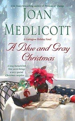 A Blue and Gray Christmas (Ladies of Covington), Joan Medlicott