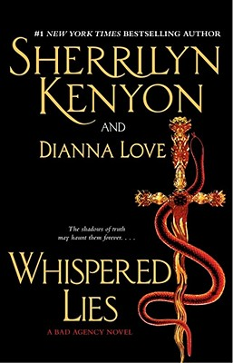 Whispered Lies, SHERRILYN KENYON, DIANNA LOVE