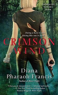 Crimson Wind, Francis, Diana Pharaoh.