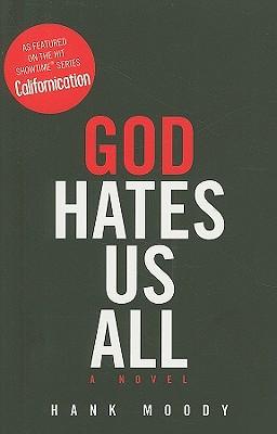 God Hates Us All, Hank Moody