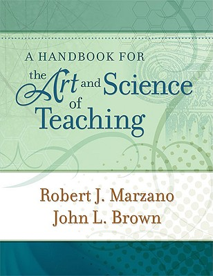 Image for A Handbook for the Art and Science of Teaching (Professional Development)