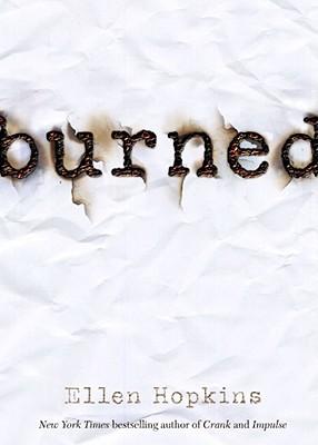 Burned, Hopkins, Ellen