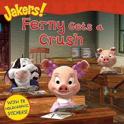 Image for Ferny Gets a Crush (Jakers!)