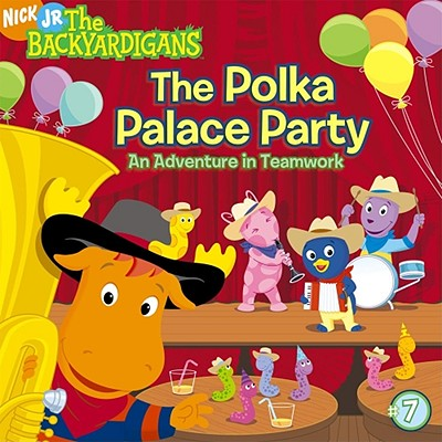 Image for The Polka Palace Party: An Adventure in Teamwork (Backyardigans)