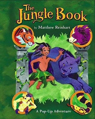The Jungle Book: A Pop-Up Adventure (Classic Collectible Pop-ups), Reinhart, Matthew