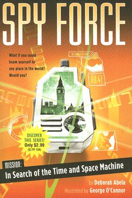 Image for Mission: In Search of the Time and Space Machine (Spy Force)