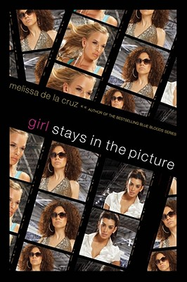 Girl Stays In The Picture, Melissa De La Cruz