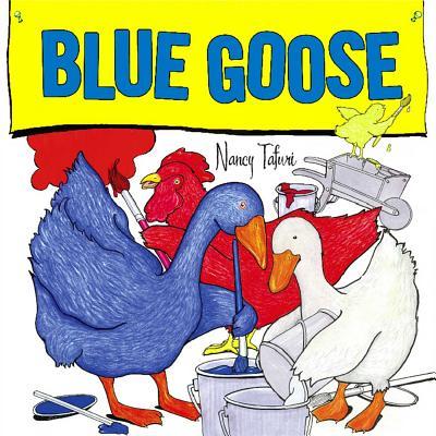 """Blue Goose, """"Tafuri, Nancy"""""""