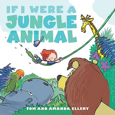 Image for If I Were a Jungle Animal