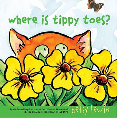 "Where Is Tippy Toes?, ""Lewin, Betsy"""