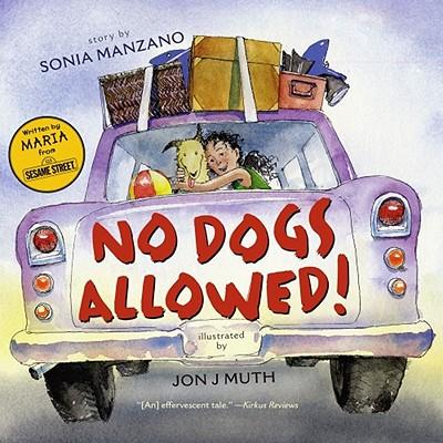 """No Dogs Allowed!, """"Manzano, Sonia"""""""