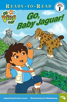 Go, Baby Jaguar! (Go, Diego, Go! Ready-to-Read)