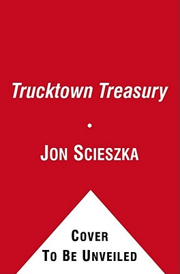 "Trucktown Race A to Z (Jon Scieszka's Trucktown), ""Scieszka, Jon"""