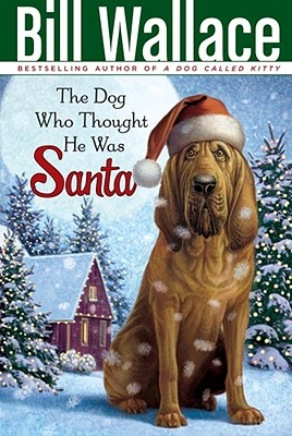 Image for The Dog Who Thought He Was Santa