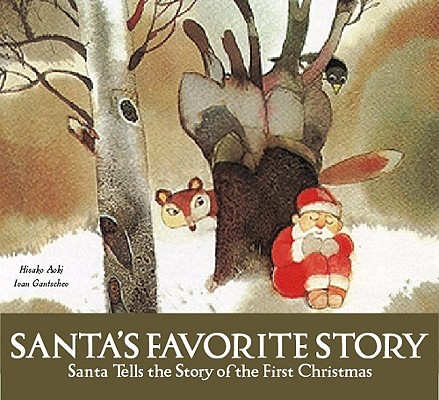 Image for Santa's Favorite Story: Santa Tells the Story of the First Christmas