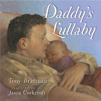 Image for Daddy's Lullaby (Classic Board Books)