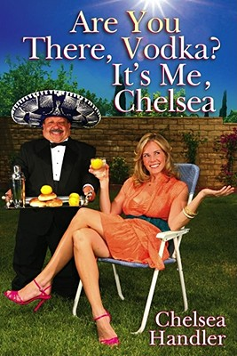 Image for ARE YOU THERE VODKA? IT'S ME CHELSEA