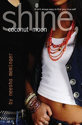 Shine, Coconut Moon, Neesha Meminger