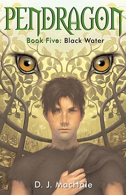 "Black Water (Pendragon), ""MacHale, D.J."""