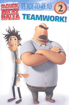 "Teamwork! (Cloudy with a Chance of Meatballs Movie), ""Frazer, Rebecca"""