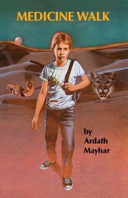 Medicine Walk, Mayhar, Ardath