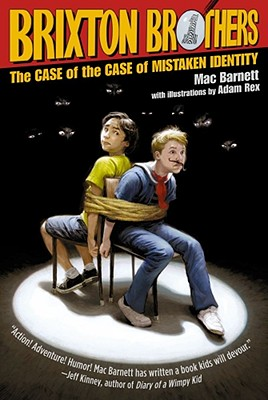 The Case of the Case of Mistaken Identity (Brixton Brothers), Mac Barnett