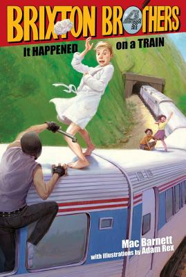 It Happened on a Train (Brixton Brothers), Mac Barnett