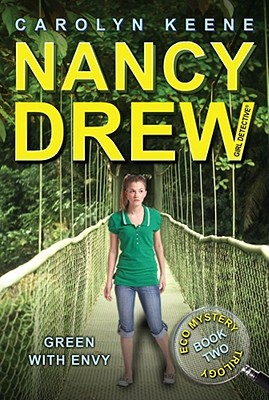 """Green with Envy (Eco Mystery Trilogy, Book 2 / Nancy Drew: Girl Detective, No. 40)"", ""Keene, Carolyn"""